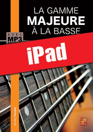 La gamme majeure à la basse (iPad)