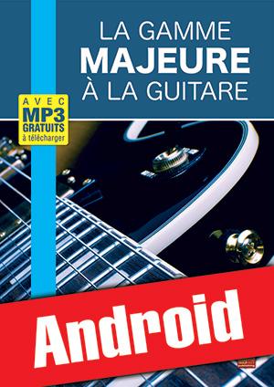 La gamme majeure à la guitare (Android)