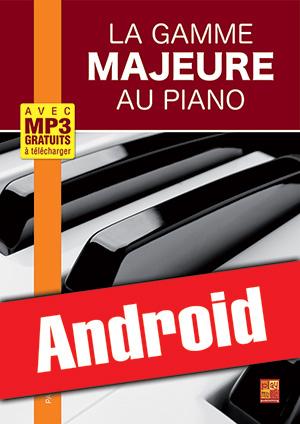 La gamme majeure au piano (Android)