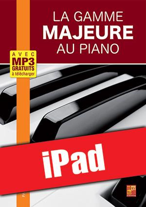 La gamme majeure au piano (iPad)