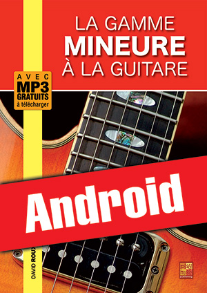 La gamme mineure à la guitare (Android)