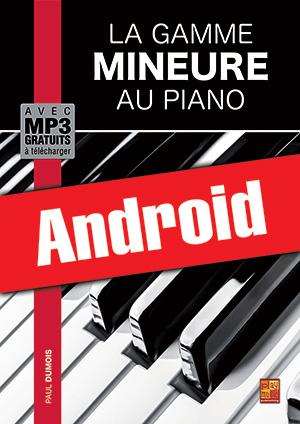 La gamme mineure au piano (Android)