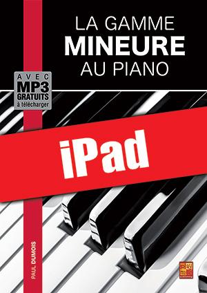 La gamme mineure au piano (iPad)