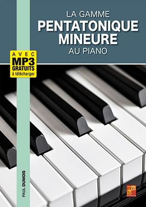 La gamme pentatonique mineure au piano