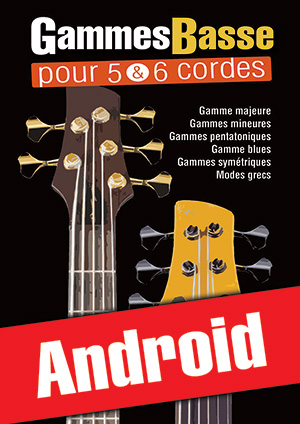 Gammes Basse pour 5 & 6 cordes (Android)