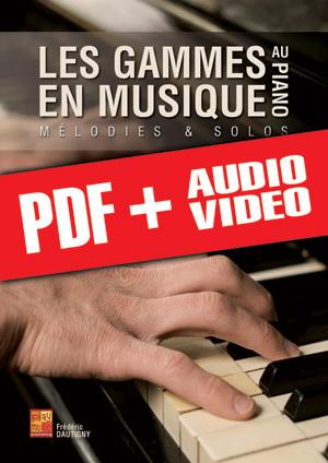 Les gammes en musique au piano (pdf + mp3 + vidéos)