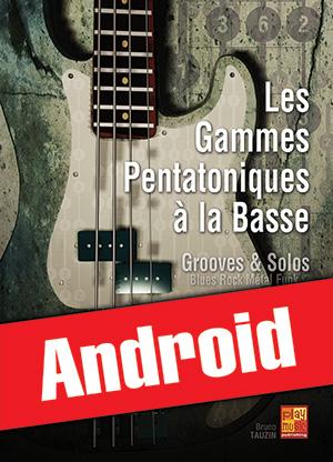 Les gammes pentatoniques à la basse (Android)