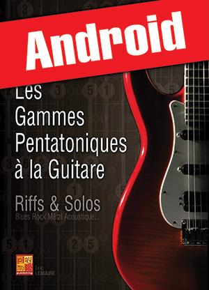 Les gammes pentatoniques à la guitare (Android)