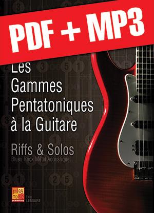 Les gammes pentatoniques à la guitare (pdf + mp3)