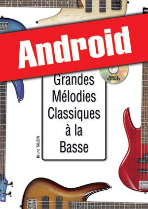 Les grandes mélodies classiques à la basse (Android)