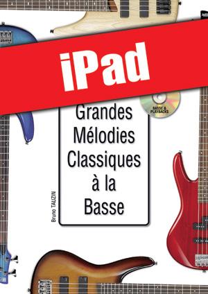 Les grandes mélodies classiques à la basse (iPad)