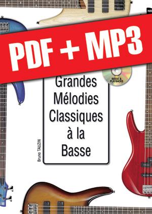 Les grandes mélodies classiques à la basse (pdf + mp3)