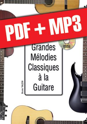 Les grandes mélodies classiques à la guitare (pdf + mp3)