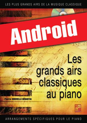 Les grands airs classiques au piano - Volume 1 (Android)