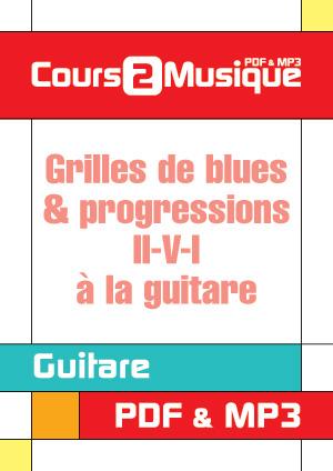 Grilles de blues & progressions II-V-I à la guitare