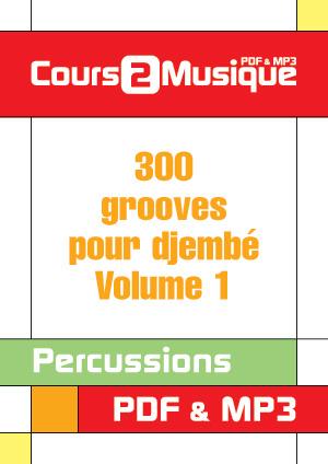 300 grooves pour djembé - Volume 1