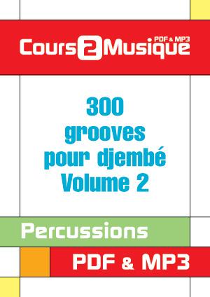 300 grooves pour djembé - Volume 2