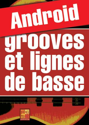 Grooves et lignes de basse (Android)