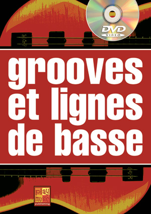 Grooves et lignes de basse