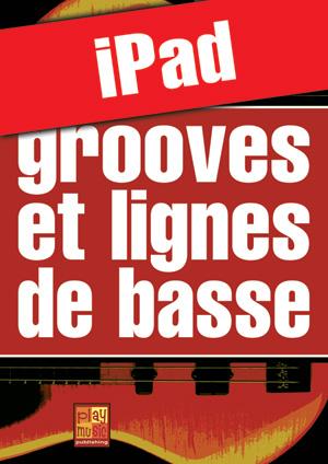 Grooves et lignes de basse (iPad)