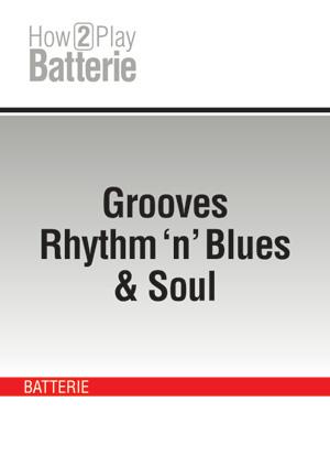 Grooves Rhythm 'n' Blues & Soul