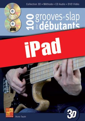100 grooves en slap pour débutants en 3D (iPad)