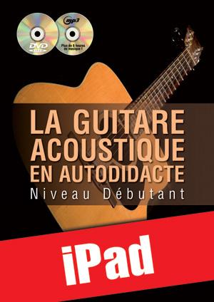 La guitare acoustique en autodidacte - Débutant (iPad)