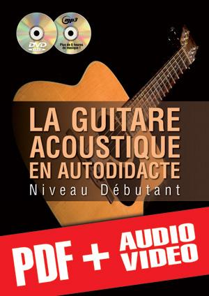 La guitare acoustique en autodidacte - Débutant (pdf + mp3 + vidéos)