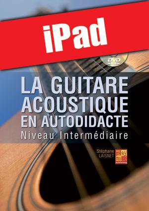 La guitare acoustique en autodidacte - Intermédiaire (iPad)
