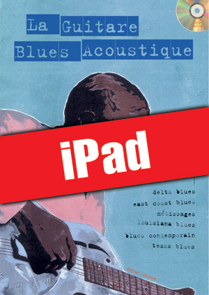 La guitare blues acoustique (iPad)