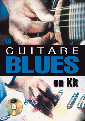 La guitare blues en kit