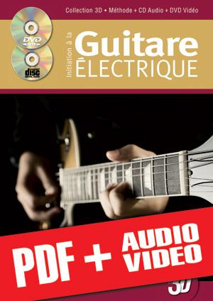 Initiation à la guitare électrique en 3D (pdf + mp3 + vidéos)