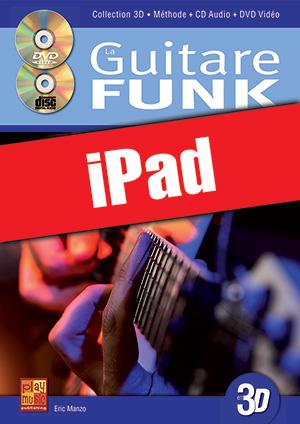La guitare funk en 3D (iPad)