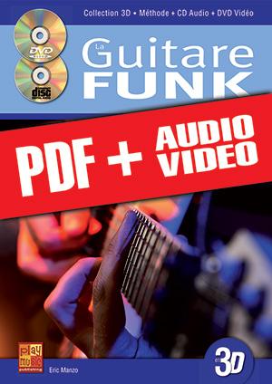 La guitare funk en 3D (pdf + mp3 + vidéos)
