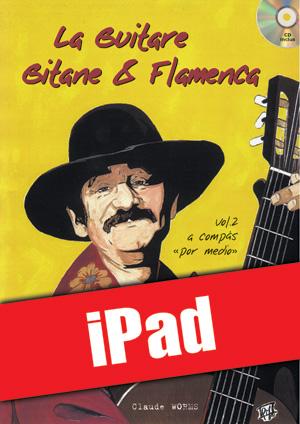 La guitare gitane & flamenca - Volume 2 (iPad)