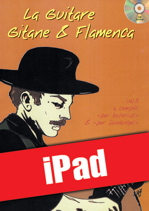 La guitare gitane & flamenca - Volume 3 (iPad)