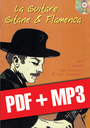 La guitare gitane & flamenca - Volume 3 (pdf + mp3)