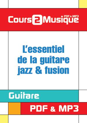 L'essentiel de la guitare jazz & fusion