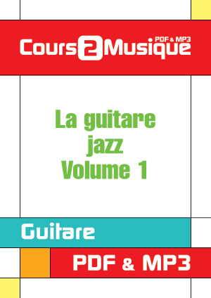 La guitare jazz - Volume 1