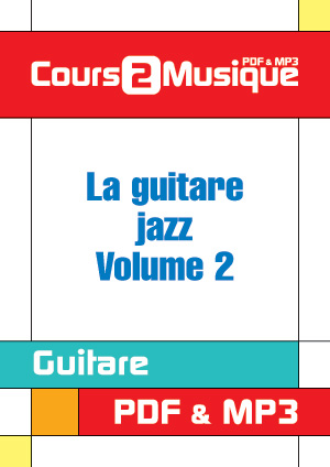 La guitare jazz - Volume 2