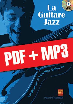 La guitare jazz - Fondements & tonalités majeures (pdf + mp3)