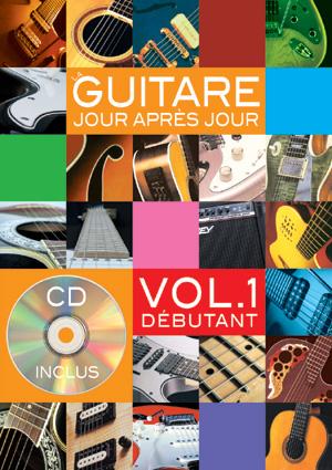 La guitare jour après jour - Volume 1