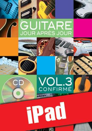 La guitare jour après jour - Volume 3 (iPad)