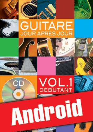 La guitare jour après jour - Volume 1 (Android)