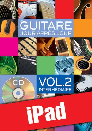 La guitare jour après jour - Volume 2 (iPad)
