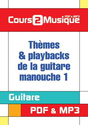 Thèmes & playbacks de la guitare manouche - 1