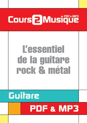 L'essentiel de la guitare rock & métal