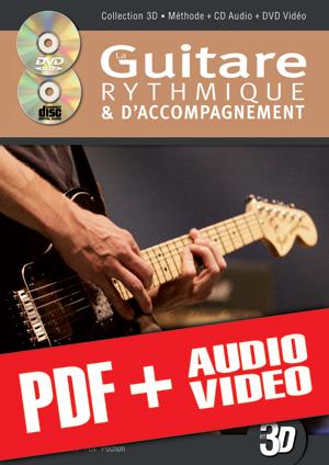 La guitare rythmique et d'accompagnement en 3D (pdf + mp3 + vidéos)