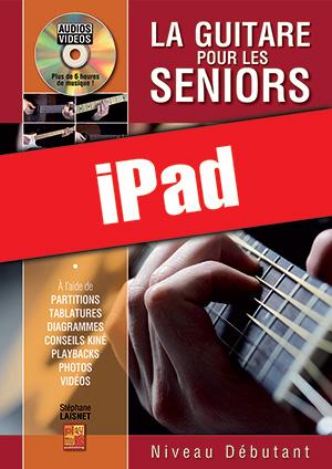 La guitare pour les seniors - Niveau débutant (iPad)