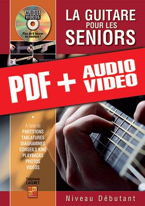La guitare pour les seniors - Niveau débutant (pdf + mp3 + vidéos)
